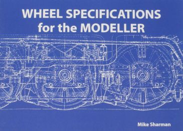 Wheel Specifications for the Modeller, by Mike Sharman